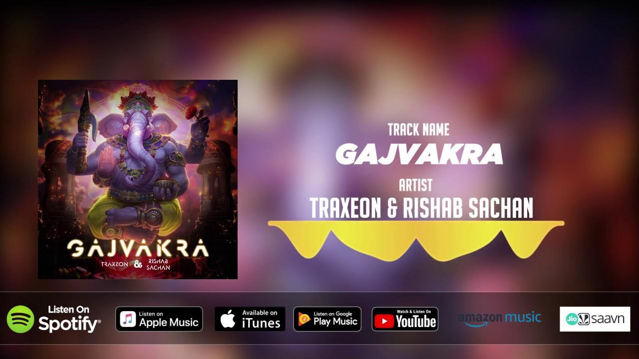  @Traxeon  &  @Rishab Sachan   - Gajvakra (Original Mix)