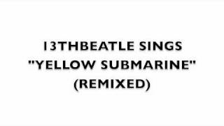 YELLOW SUBMARINE(REMIX)-BEATLES COVER