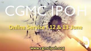 CGMC Ipoh - Saturday 12th June @ 8:00 pm