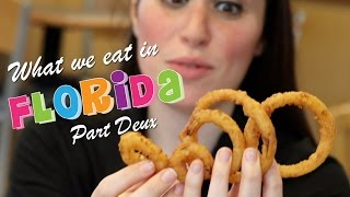 WHAT WE EAT IN FLORIDA - PART DEUX