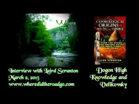 Laird Scranton The Velikovsky Heresies Science Of The Dogon