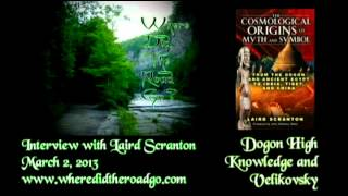 Laird Scranton: The Velikovsky Heresies / Science of the Dogon - March 2, 2013 WDTRG