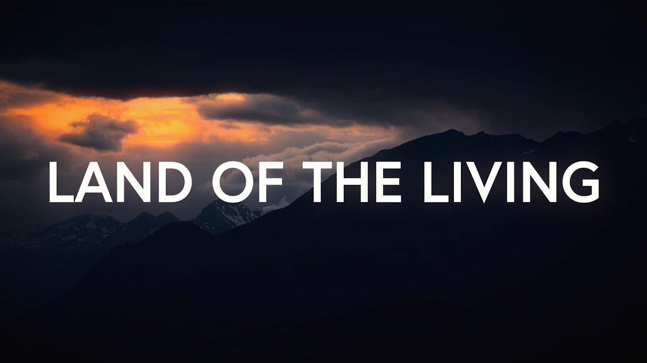 Dreamers - Land Of The Living (Lyrics)