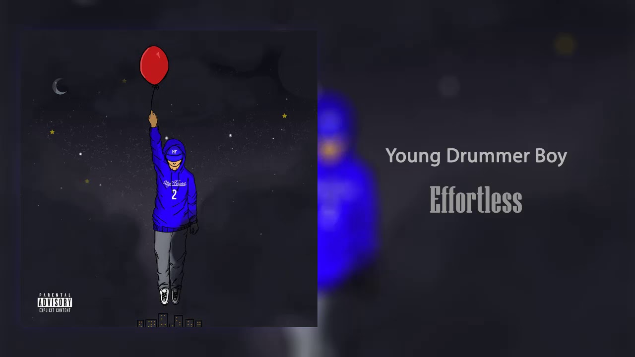 Young Drummer Boy - Effortless | HF2 (New2018)