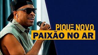 FM O Dia - Pique Novo - Paixão no Ar
