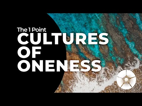 Cultures of Oneness