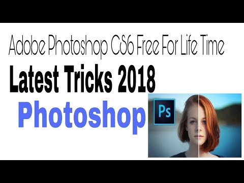 Download Photoshop CS6 for Life Time free 2018 with all tools || how to download Photoshop cs6 2018