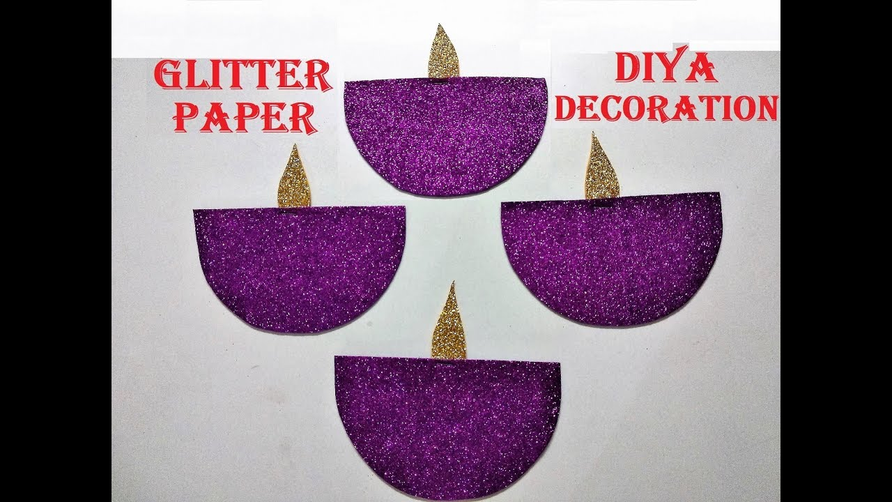 Glitter Paper Diya Decoration Diya Decoration For Diwali Make A Beautiful Paper Sparkal Sheet Diya Youtube