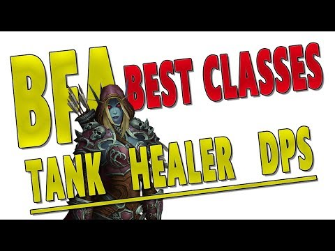 BfA BEST CLASSES & SPECS (Tanks | Healers | DPS) | Mythic+ Top Class Ranking | Battle for Azeroth