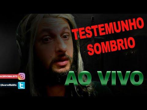 AO VIVO - Testemunho Sombrio Vol. 1