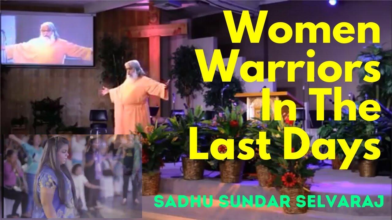 Women Warriors In The Last Days - Midean Women's Prophetic Conference 2017  Sadhu Sundar Selvar
