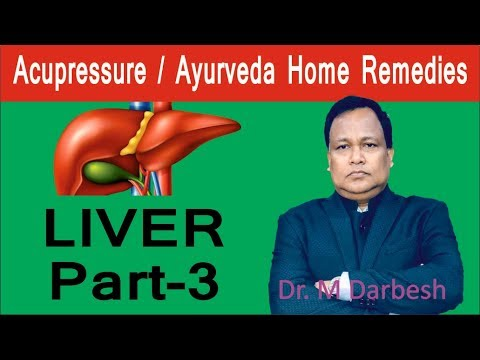 FATTY LIVER PART-3 Acupressure | Ayurveda 10 POWERFULL HOME REMEDIES By Dr  DARBESH