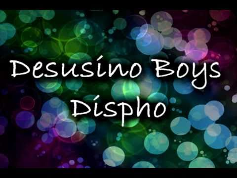 Desusino Boys - Dispho