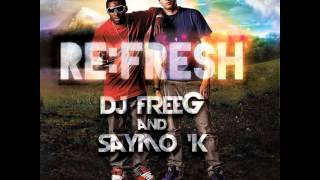 DJ FreeG and Saymo K - Awesome God ' REMIX