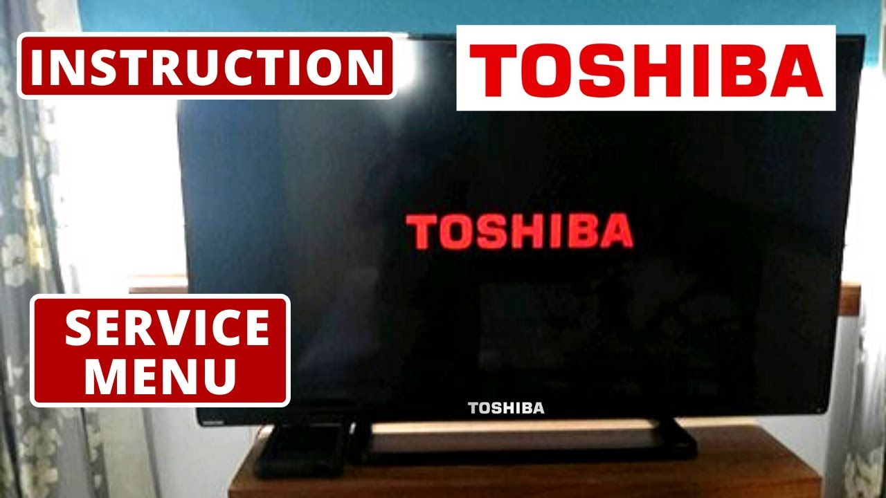 How To Access Toshiba Tv Service Menu Code Toshiba Tv Secreet Menu Code Youtube