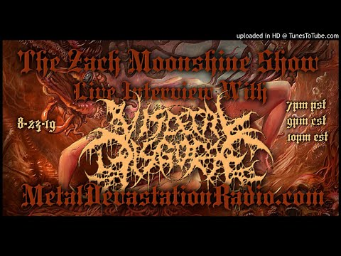 Visceral Disgorge - Interview 2019 - The Zach Moonshine Show