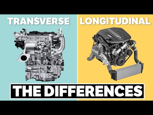 The Differences Between Transverse and Longitudinal Engines