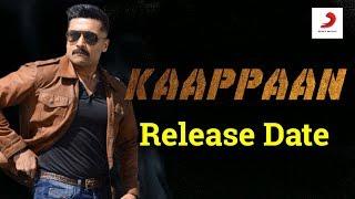 Kaappan Movie Release Date! | Surya's Kaappan Movie Release Date |  தமிழ்