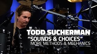 Todd Sucherman: ''Sounds & Choices'' - More Methods & Mechanics - FULL DRUM LESSON (Drumeo)