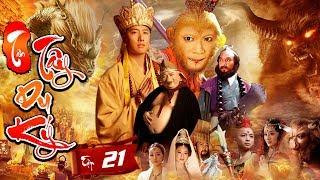 Phim Mới Hay Nhất 2019 | TÂN TÂY DU KÝ - Tập 21 | Phim Bộ Trung Quốc Hay Nhất 2019