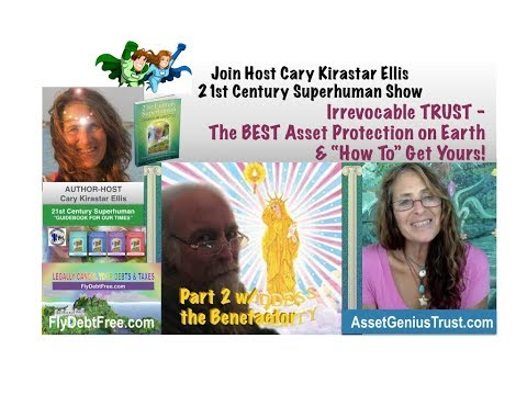 TRUST - BEST Asset, Financial Protection & How to Get Yours! 21st Century Superhuman