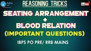 IBPS PO PRE, RRB MAINS   Seating Arrangement With Blood Relation   Reasoning Tricks