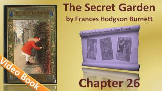 Chapter 26 - The Secret Garden by Frances Hodgson Burnett - It's Mother!