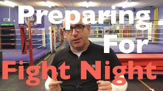 5 Steps to Prepare for Fight Night