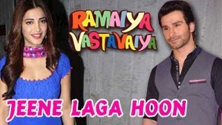 Jeene Laga Hoon Ramaiya Vastavaiya Official Video OUT!