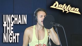 DOKKEN | Unchain The Night | FULL COVER w/vocals