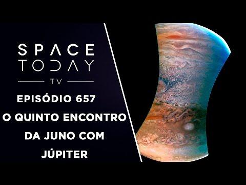 O Quinto Encontro da Juno Com Júpiter - Space Today TV Ep.657