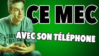 CE MEC... - Avec son téléphone thumbnail