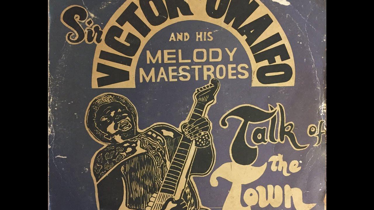 Download Sir Victor Uwaifo & His Melody Maestroes - Talk Of The Town Ekassa (FULL ALBUM)