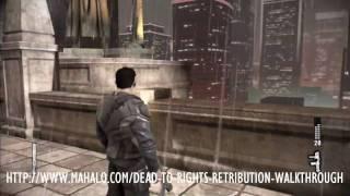 Dead to Rights: Retribution Walkthrough - Chapter 1: Strikebreaker Part 2