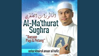 Download lagu Al Ma thurat Bacaan Pagi MP3