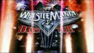 WWE Wrestlemania 22 Opening