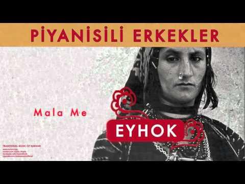 Piyanisili Erkekler - Mala Me [ Eyhok © 2004 Kalan Müzik ]
