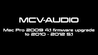 Mac Pro 2009 to 2010 firmware update