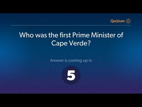 Who was the first Prime Minister of Cape Verde?   Cape Verde Quiz