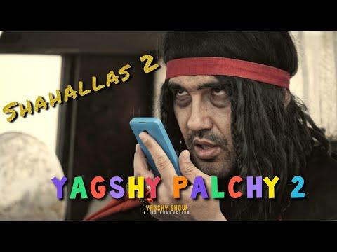 Yagshy Palchy 2 / Shahallas 4K