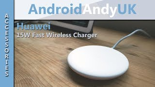 Huawei 15W Super Fast Wireless Qi Charger Unboxing and Test - Huawei Mate 20 Pro