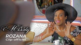 MISSTY - ROZANA - CLIP OFFICIEL