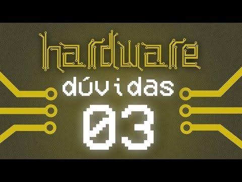 Curso Hardware - Tirando Dúvidas #03