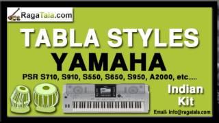 Pyar chahiye mujhe - Yamaha Tabla Styles - Indian Kit - PSR S710 S910 S550 S650 S950 A2000 ect
