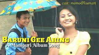 Baruni Gee Ahing || Manipuri Old Song || Dedicated To (Late) W Momocha Singh