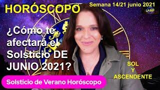 SOLSTICIO DE VERANOS Horóscopo se la Semana Sol y Ascendente