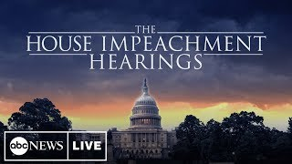Watch LIVE: Impeachment Hearings Day 4: Laura Cooper and David Hale to testify | ABC News