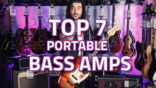 What's The Best Portable Bass Amp? Our Top 7 Best Small Bass Amps