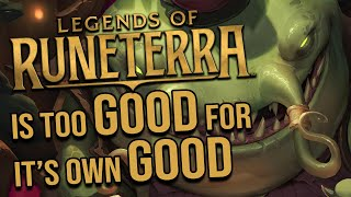 Legends of Runeterra has NO RIGHT to be as good as it is