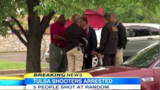 [HD] Two Suspects Arrested for Tulsa Shootings - Oklahoma